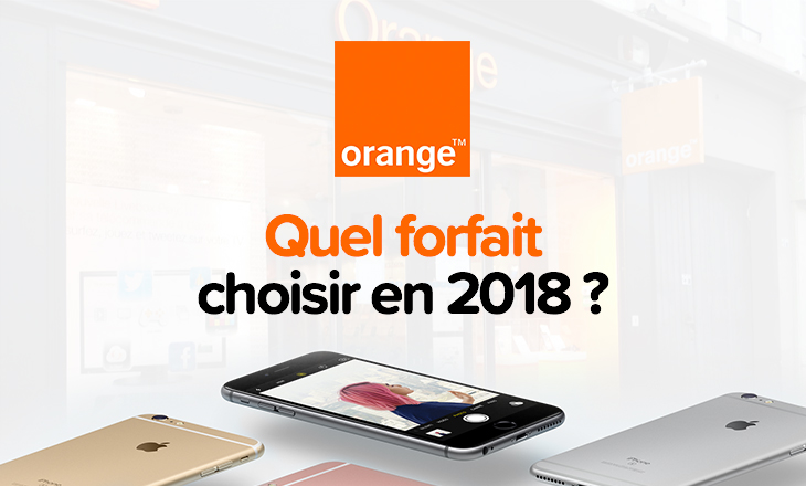 forfait orange comparatif des offres propos es en 2018 fleety blog. Black Bedroom Furniture Sets. Home Design Ideas